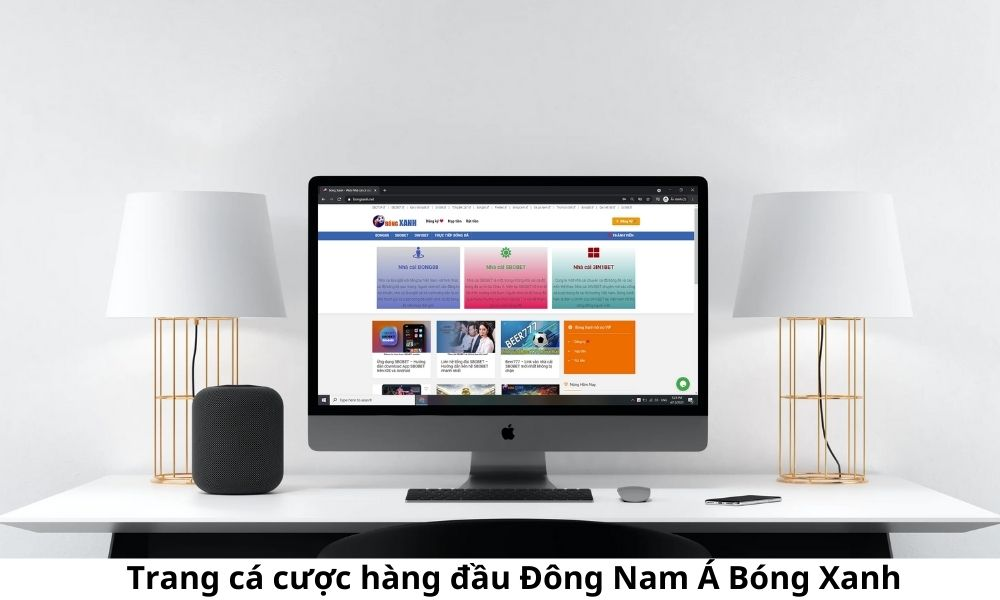 Trang cá cược hàng đầu Đông Nam Á Bóng Xanh