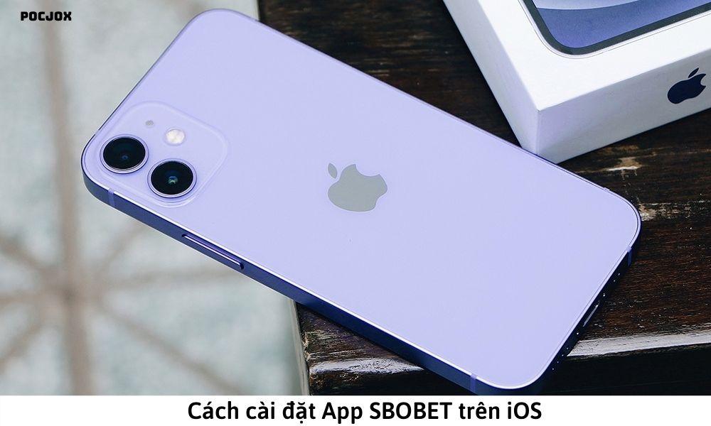 Cách cài đặt App SBOBET trên iOS